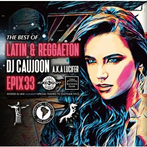 【ご予約受付中】【5月末入荷予定】【洋楽CD・MixCD】Epix 33 -The Best Of Latin & Reggaeton- / DJ Caujoon[M便 2/12]|mixcd24