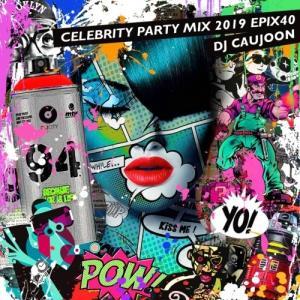 パーティー セレブ トレンド DJコージュン リゾ アヴィーチー【洋楽CD・MixCD】Epix40 -Celebrity Party Mix 2019- / DJ Caujoon[M便 2/12]|mixcd24