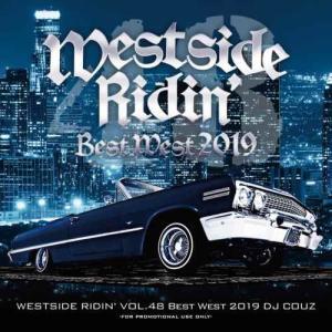 2019年ベスト DJ カズ ウエストコースト 【洋楽CD・MixCD】Westside Ridin' Vol. 48 -Best West 2019- / DJ Couz[M便 2/12]|mixcd24
