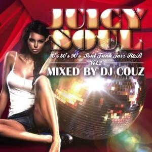 90年代・80年代【洋楽 MixCD】Juicy Soul Vol.2 / DJ Couz[M便 2/12]|mixcd24