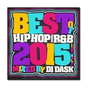 ヒップホップ【MixCD】The Best Of HIP HOP and R&B 2015 1st Half / DJ Dask[M便 2/12]【MixCD24】|mixcd24