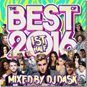 2016年上半期ベスト・EDM・ヒップホップ【洋楽 MixCD・MIX CD】The Best Of 2016 1st Half / DJ Dask[M便 2/12]|mixcd24