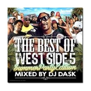 【MixCD】The Best Of West Side Vol.5 -Summer Party Edition- / DJ Dask [M便 2/12]【MixCD24】|mixcd24