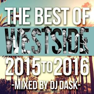 ウェッサイ・洋楽・LA【MixCD・MIX CD】The Best Of Westside 2015 to 2016 / DJ Dask[M便 2/12]|mixcd24