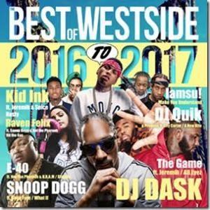 【洋楽MixCD】The Best Of Westside 2016 to 2017 / DJ Dask[M便 2/12]|mixcd24