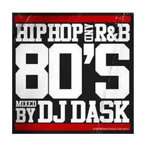 ヒップホップ・洋楽・80年代【MixCD】HIPHOP and R&B 80'S / DJ Dask [M便 2/12]【MixCD24】|mixcd24