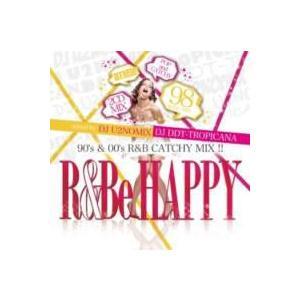 【MixCD】【洋楽】R&Be HAPPY!! -90's & 00's R&B Catchy Mix!!- / DJ U2nomix & DJ DDT-Tropicana[M便 2/12] mixcd24