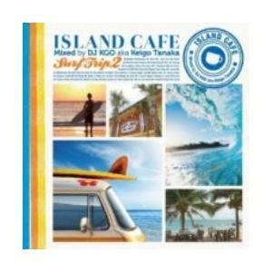 洋楽・サーフ・カフェ・カバー【MixCD】Island Cafe -Surf Trip 2- / DJ KGO a.k.a. Keigo Tanaka[M便 1/12]|mixcd24