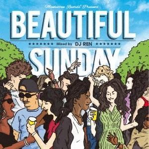 【洋楽・MIX CD】Manhattan Records presents -Beautiful Sunday- / DJ Ren[M便 1/12]|mixcd24