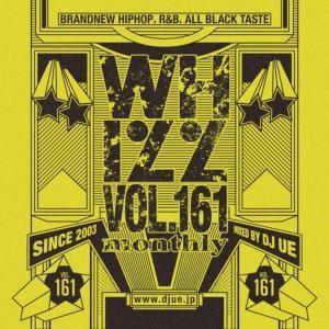 新曲・新譜・ヒップホップ・R&B【洋楽CD・MixCD】Whizz Vol.161 / DJ Ue[M便 2/12]|mixcd24
