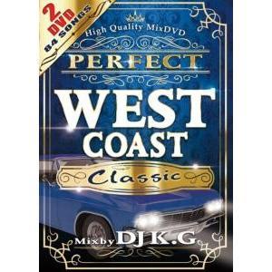 ウエストコースト・クラシック・イージー・E【洋楽 MixDVD・MIX DVD】Perfect West Coast Classic (2DVD) / DJ K.G[M便 6/12]|mixcd24