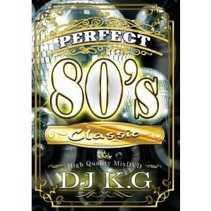 【洋楽DVD・MixDVD】Perfect 80's Classic / DJ K.G[M便 6/12]|mixcd24