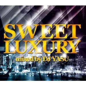 R&B・スロージャム【洋楽 MixCD】Sweet Luxury / DJ Yasu[M便 2/12] mixcd24