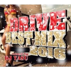 ドライブ【洋楽 MixCD】Drive Best Mix 2016 / DJ Yasu[M便 2/12]|mixcd24