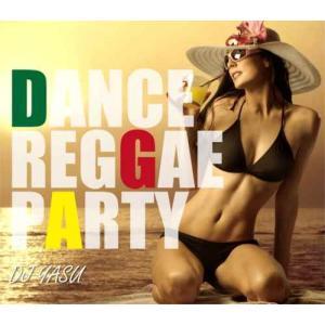 【洋楽CD・MixCD】Dance Reggae Party / DJ Yasu[M便 2/12]|mixcd24