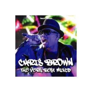 R&B・クリス・ブラウン【MixCD】【洋楽】The Very Best Of Chris Brown -CD-R- / Tape Worm Project[M便 1/12]|mixcd24
