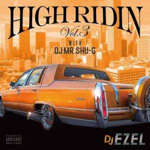【洋楽CD・MixCD】High Ridin Vol.3 / DJ Ezel[M便 2/12]|mixcd24
