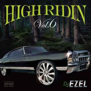 【洋楽CD・MixCD】High Ridin Vol.6 / DJ Ezel[M便 2/12]|mixcd24
