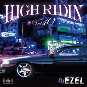 DJ Ezel ギャングスタラップ サウス G-RAP【洋楽CD・MixCD】High Ridin Vol.10 / DJ Ezel[M便 2/12]|mixcd24