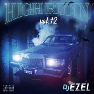 DJ Ezel サウス ヒップホップ 2019【洋楽CD・MixCD】High Ridin Vol.12 / DJ Ezel[M便 2/12]|mixcd24
