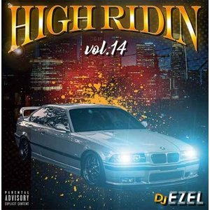サウス 南部 新譜 Dope メロウ 2020年 洋楽CD MixCD High Ridin Vol.14 / DJ Ezel[M便 2/12]|mixcd24