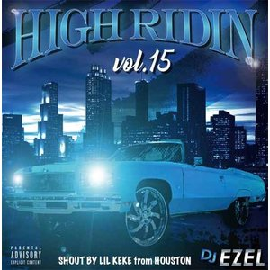 サウス ヒップホップ シリーズ15作目 洋楽CD MixCD High Ridin Vol.15 / DJ Ezel[M便 2/12]|mixcd24