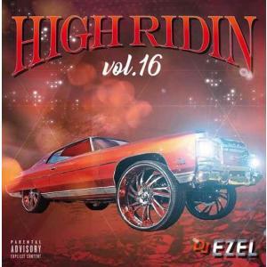 サウス メンフィスフロウ H-Townフロウ 洋楽CD MixCD High Ridin 16 / DJ Ezel[M便 2/12]|mixcd24