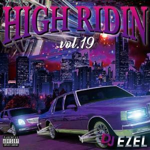 サウス H-Townサウンド 人気シリーズ  洋楽CD MixCD High Ridin 19 / DJ Ezel[M便 2/12]|mixcd24