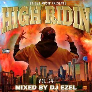 サウス 哀愁 メロウナンバー 洋楽CD MixCD High Ridin Vol.24 / DJ Ezel[M便 2/12] mixcd24