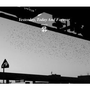 【洋楽CD・MixCD】Yesterday,Today And Forever / 符和 [M便 2/12] mixcd24