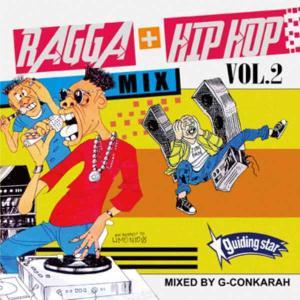レゲエ ダンスホール ヒップホップ クロスオーバー 洋楽CD MixCD Ragga+Hip Hop Mix Vol.2 -CD-R- / G-Conkarah Of Guiding Star[M便 1/12]|mixcd24
