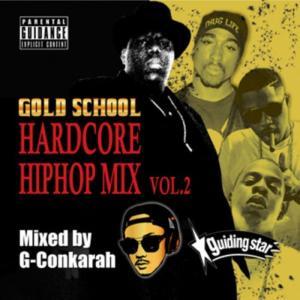 90年代 00年代 ハードコア ヒップホップ 洋楽CD MixCD Gold School Hardcore Hiphop Mix Vol.2  -CD-R- / G-Conkarah Of Guiding Star[M便 1/12] mixcd24