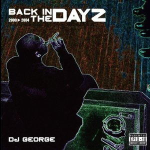 【洋楽CD・MixCD】Epix 18 Back In The DayZ -2000-2004- / DJ George[M便 2/12]|mixcd24