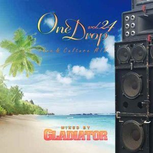 【洋楽CD・MixCD】One Drop Vol.24 / Gladiator[M便 1/12]|mixcd24