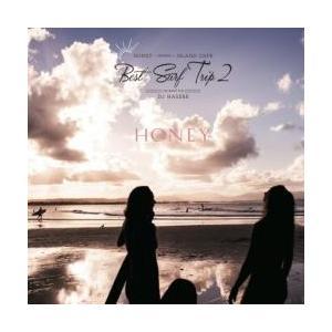 【CD】Honey meets Island Cafe -Best Surf Trip 2- / D...
