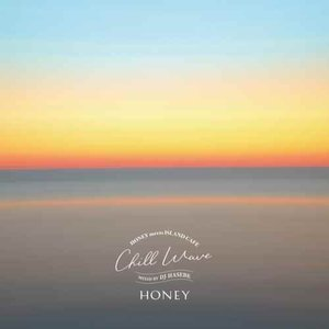 DJ Hasebe ハセベ ビーチ チルアウト カフェ【洋楽CD・MixCD】Honey meets...