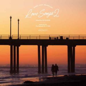 カフェ BGM サーフ ビーチ DJ ハセベ【洋楽CD・MixCD】Honey meets Island Cafe -Love Songs 2- / DJ Hasebe[M便 1/12]|mixcd24
