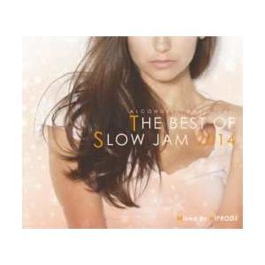 クリスブラウン・洋楽・R&B【MixCD】The Best Of Slow Jam 2014 / Hiprodj[M便 2/12]【MixCD24】|mixcd24