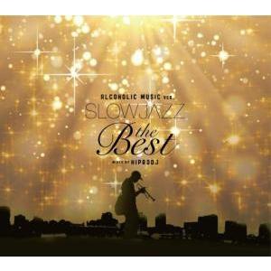 【洋楽 MixCD】Alcoholic Music ver. Slow Jazz The Best / Hiprodj[M便 1/12]|mixcd24