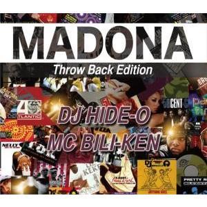 【洋楽 MixCD】Madona Throw Back Edition / DJ Hide-O MC Bili-Ken[M便 2/12]|mixcd24
