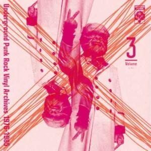 70年代 80年代 パンク ロック 秘蔵音源 洋楽CD MixCD Underground Punk Rock Vinyl Archives 1976-1985 Volume 3 / Ita, U.S. Masa, Yuji[M便 2/12]|mixcd24