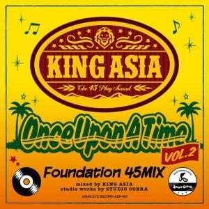 【MixCD】Once Uppon A Time -Foundation 45 Mix Vol.2- / King Asia[M便 1/12]|mixcd24