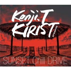 【洋楽 MixCD】Kenji.T Kirist Presents Sunset Chill Drive / V.A[M便 2/12]|mixcd24