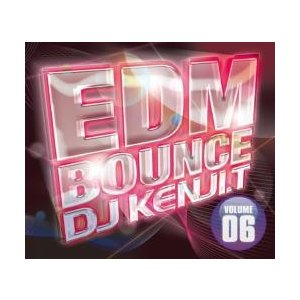洋楽・EDM【MixCD・MIX CD】EDM Bounce Volume 06 / DJ Kenji.T[M便 2/12]|mixcd24
