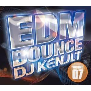 【洋楽 MixCD】EDM Bounce Volume 07 / DJ Kenji.T[M便 2/12] mixcd24