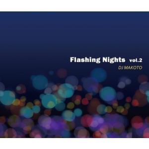 【洋楽CD・MixCD】Flashng Nights Vol.2 / DJ Makoto[M便 2/12] mixcd24