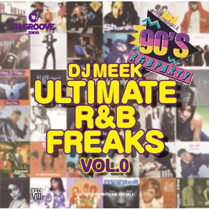 【洋楽CD・MixCD】Epix 08 -Ultimate R&B Freaks Vol.0- / DJ Meek[M便 2/12]|mixcd24