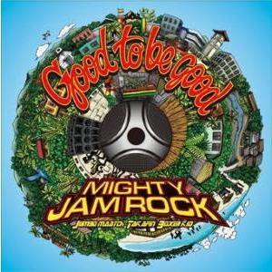 【CD】Good To Be Good / Mighty Jam Rock(Jumbo Maatch, Takafin, Boxer Kid)[M便 2/12] mixcd24