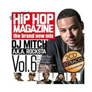 洋楽【MixCD】Hip Hop Magazine Vol.6 / DJ Mitch a.k.a. Rocksta[M便 2/12]|mixcd24