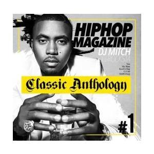 ヒップホップ・洋楽・R&B【MixCD】Hip Hop Magazine -Classic Anthology- / DJ Mitch a.k.a. Rocksta[M便 2/12]【MixCD24】|mixcd24